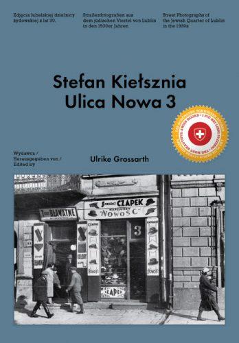 Stefan Kiełsznia: Ulica Nowa 3